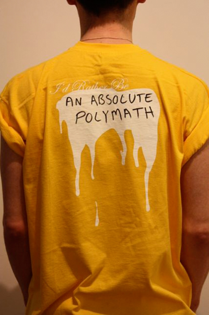I'd rather be...an absolute polymath